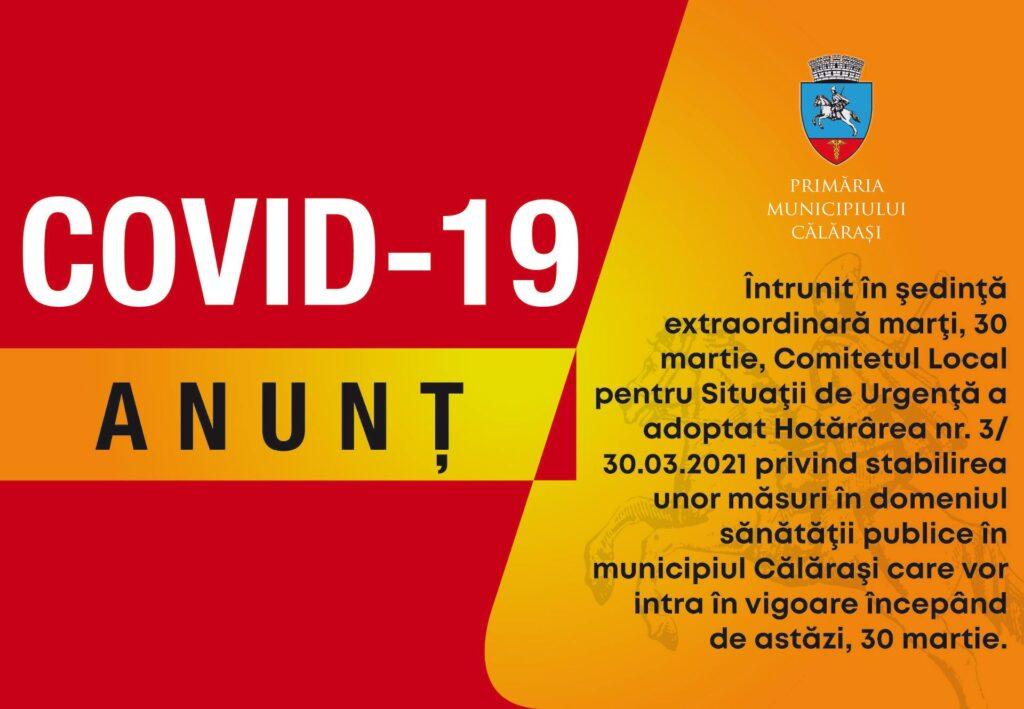 în municipiul Călărași se stabilesc următoarele măsuri, conform Hotărârii CLSU nr.3 / 30 martie 2021